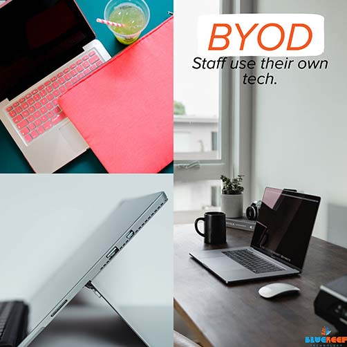 BYOD - Staff use their own tech
