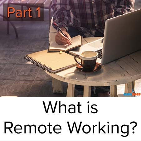 Part 1 - What is remote working - title.jpg